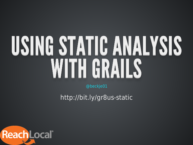 Using Static Analysis with Grails