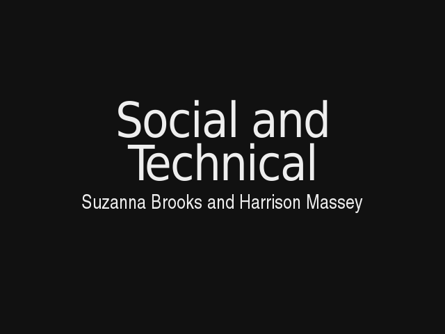 Social and Technical – Suzanna Brooks and Harrison Massey – Code is Law