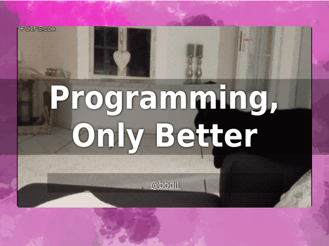 Programming,Only Better