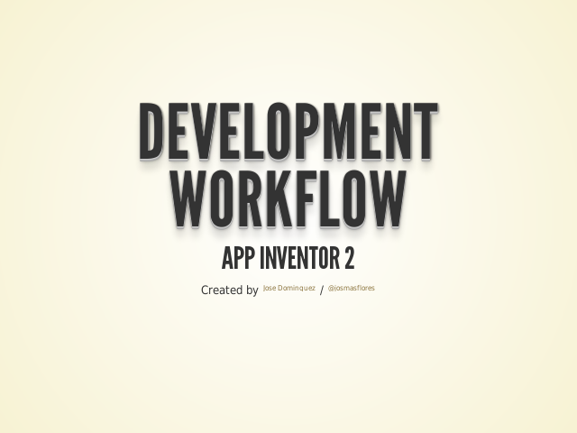 Development Workflow – App Inventor 2