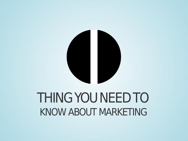 Thing You Need To – Know About Marketing