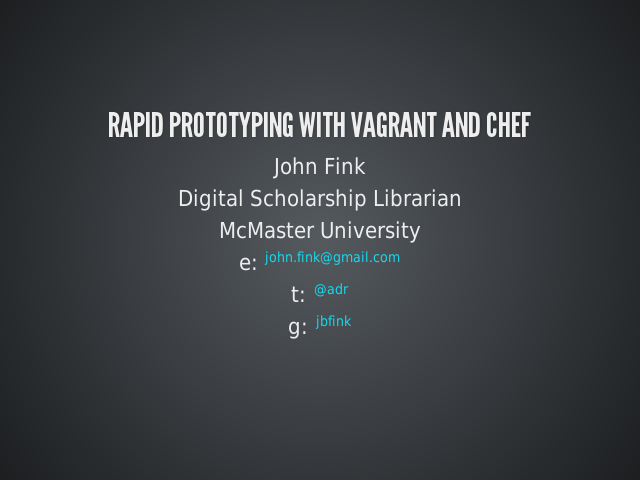 Rapid Prototyping with Vagrant and Chef