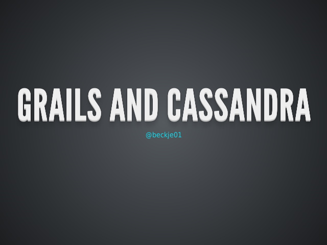 Grails and Cassandra