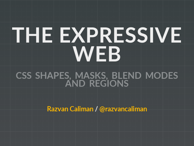 The Expressive Web – CSS Shapes, Masks, Blend Modes and Regions
