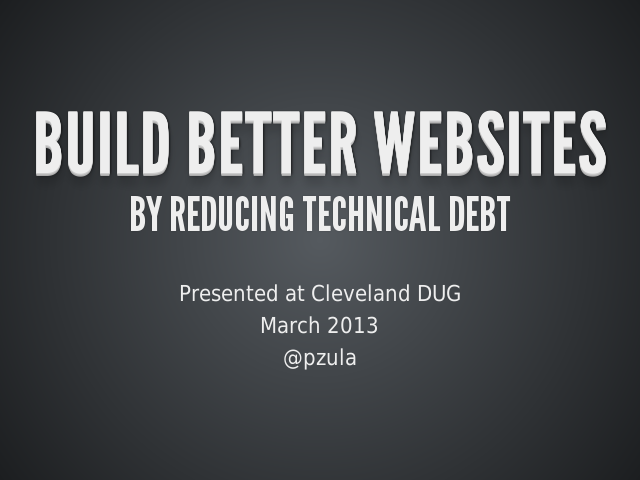 BUILD BETTER WEBSITES – BY REDUCING TECHNICAL DEBT – what is it?