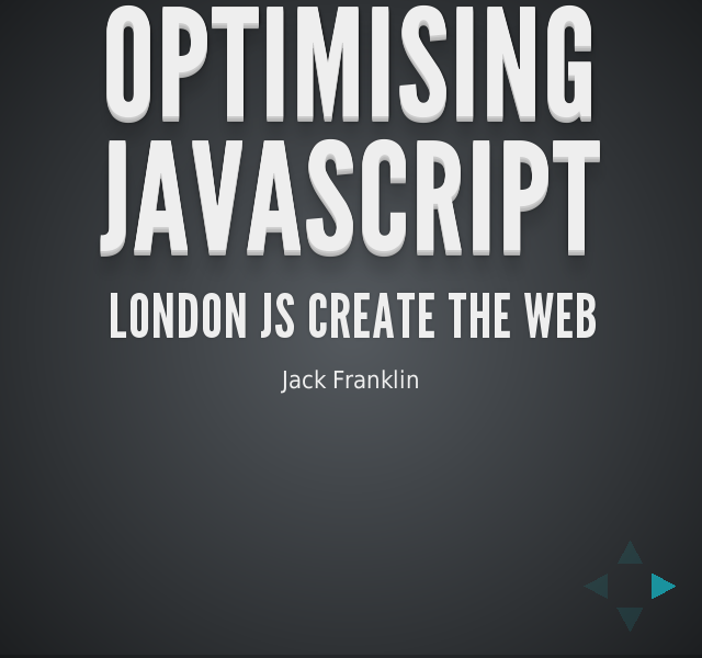 Optimising JavaScript – London JS Create the Web – One: Selectors