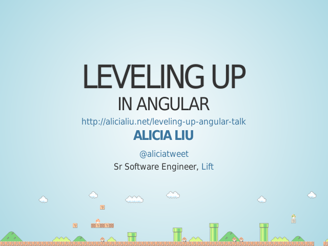 Leveling Up – in Angular – Alicia Liu