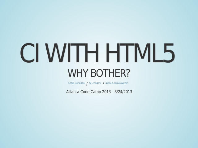 CI with HTML5 – Why bother?