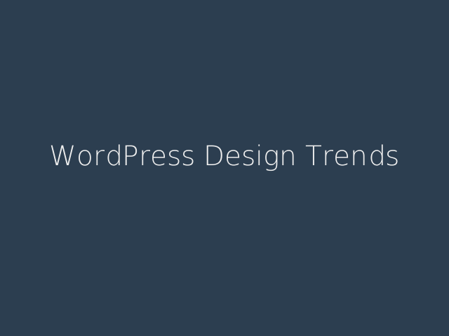 WordPress Design Trends – I am Mel Choyce – Visual Design Trends