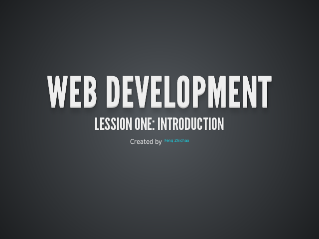 Web Development – Lession One: Introduction – History