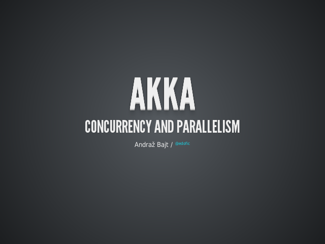 Akka – concurrency and parallelism – Sample