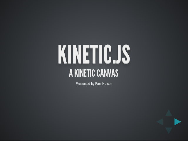 Kinetic.js – A Kinetic Canvas – First... the HTML5 Canvas