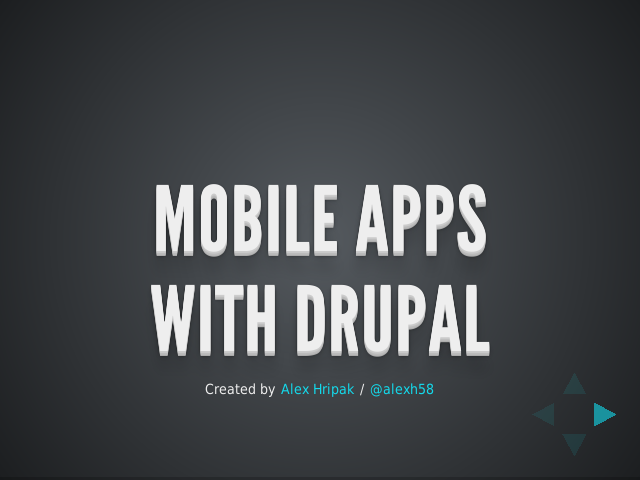 Mobile Apps – with Drupal – Your options