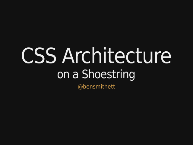 css-architecture-on-a-shoestring
