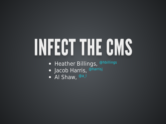 INFECT THE CMS