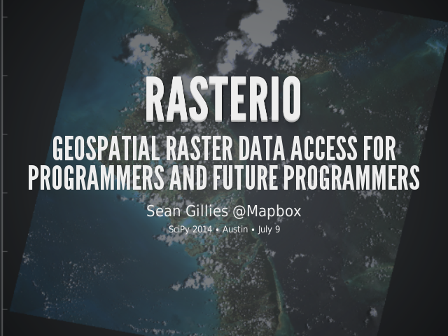Rasterio – Geospatial Raster Data Access for Programmers