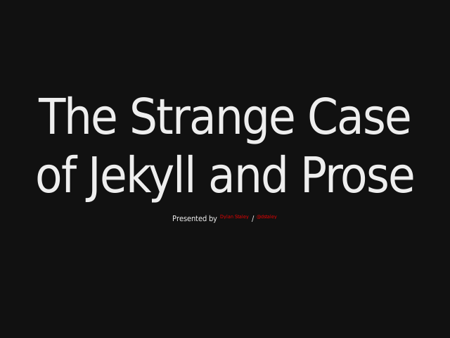 The Strange Case of Jekyll and Prose – Static Sites – ++