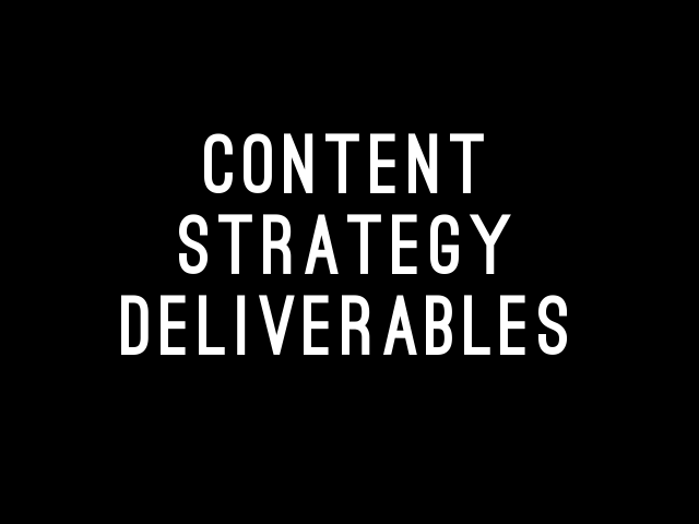 content-strategy-deliverables