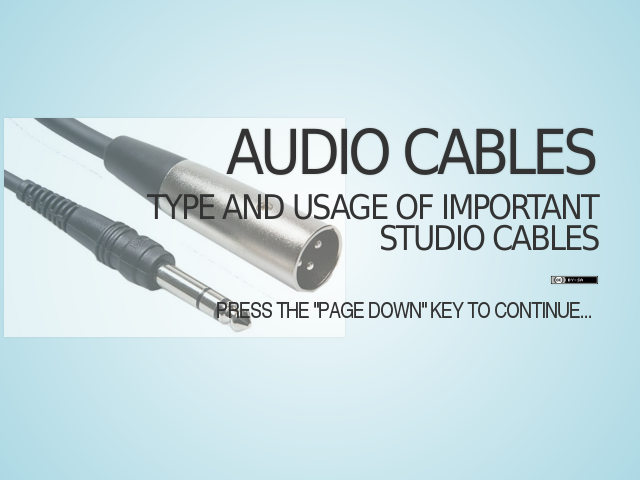 Audio cables – Type and Usage of Important Studio Cables – Analog cables (XLR and TRS)