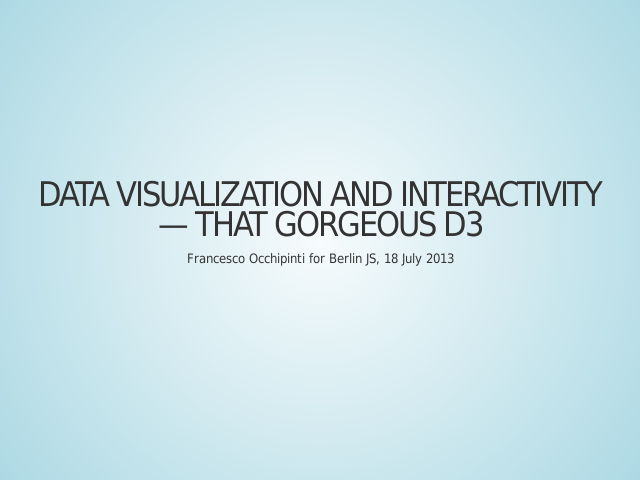 Data visualization and interactivity — that gorgeous D3 – what is it all about – sense making