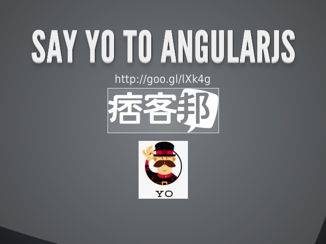 say yo to angularJS – Who Am i ? – user wants good user experience