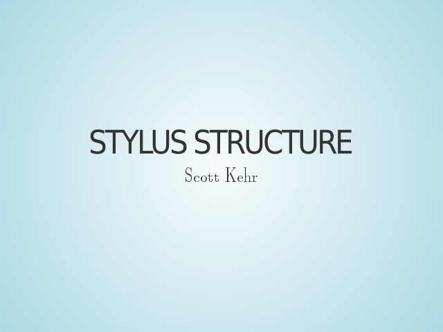 stylus-structure