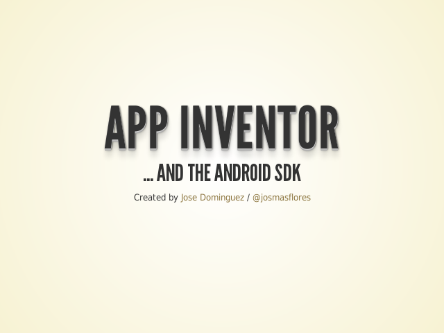 App Inventor – ... and the Android SDK